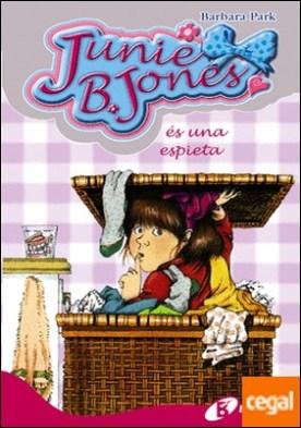 Junie B. Jones és una espieta por Park, Barbara PDF