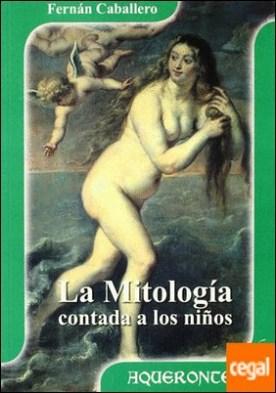 La mitología contada a los niños