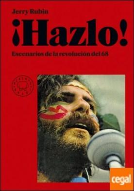 ¡Hazlo! . Escenarios de la revolución del 68