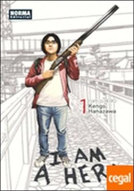 I am a Hero 1 . PREMIO SHOGAKUKAN MEJOR MANGA 2013