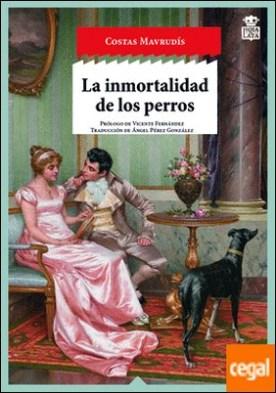 La inmortalidad de los perros
