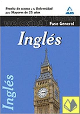 Inglés, prueba común, prueba de acceso a la universidad para mayores de 25 años . Prueba acceso universidad mayores 25 años