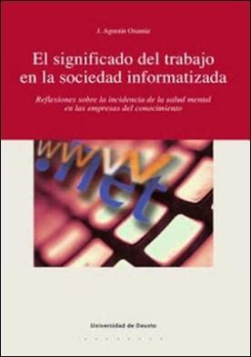 El significado del trabajo: reflexiones sobre la incidencia de la salud mental en las empresas del conocimiento