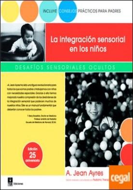La integración sensorial en los niños . Desafíos sensoriales ocultos