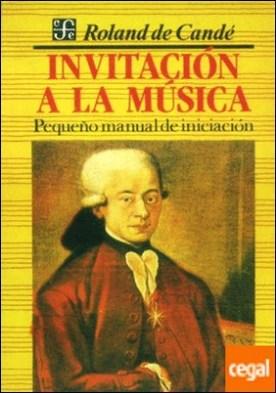 Invitación a la música : Pequeño manual de iniciación