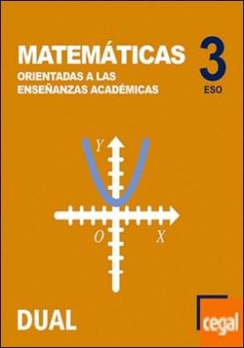 Inicia Matemáticas orientadas a las enseñanzas académicas 3.º ESO. Libro del alumno