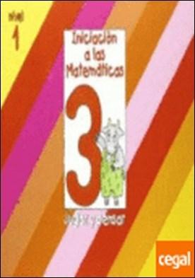 Iniciacion a las Matematicas Nivel 1 (cuaderno 3) Jugar y pensar