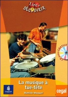 L&d 2 la musique à tuetête + cd