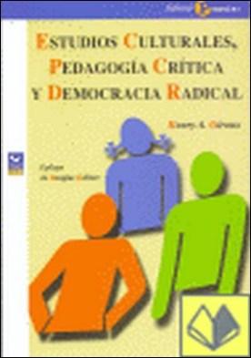 Estudios culturales, pedagogía crítica y democracia radical . ...DEMOCRACIA RADICAL