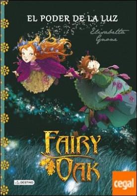 Fairy Oak. El poder de la luz . Fairy Oak 3