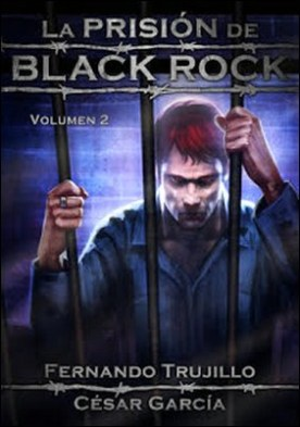 La prision de Black Rock - Volumen 2