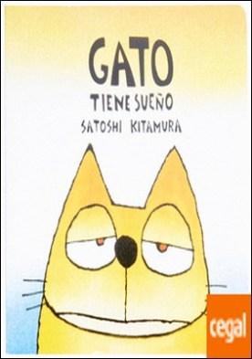 GATO TIENE SUEÑO por KITAMURA SATOSHI