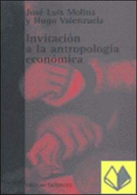 Invitación a la antropología económica