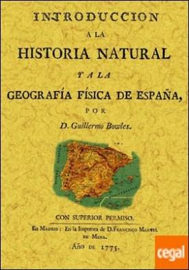 Introducción a la historia natural y a la geografía física de España