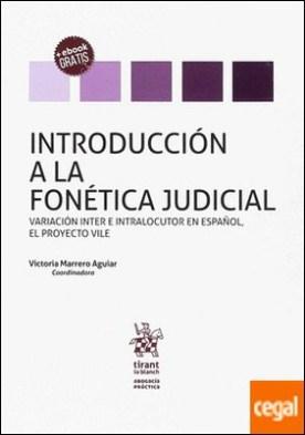 Introducción a la Fonética Judicial por Battaner Moro, Elena