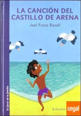 La canción del castillo de arena por Rosell, Joel Franz PDF