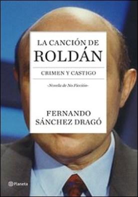 La canción de Roldán. Crimen y castigo