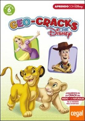 Geo-Cracks con Disney (a partir de 6 años) (Cracks con Disney) . ¡Conviértete en un Crack del Medio y las Naturales de la manera más divertida!