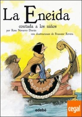 La Eneida contada a los niños (versión escolar en rústica)