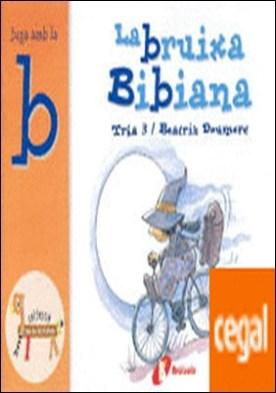 La bruixa Bibiana (b) . Juga amb la b