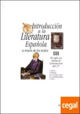 Introducción a la literatura española a través de los textos III