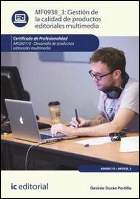 Gestión de la calidad de productos editoriales multimedia
