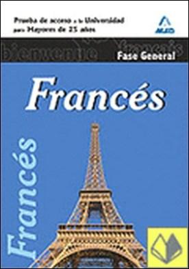Francés, prueba de acceso a la universidad para mayores de 25 años. Fase general