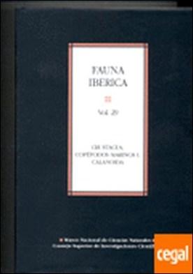 Fauna ibérica. Vol. 29. Crustacea: Copépodos marinos I, Calanoida . Crustacea, copépodos marinos I calanoida