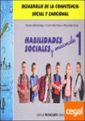 Habilidades sociales 1 . desarrollo de la competencia social y emocional