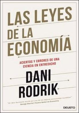 Las leyes de la economía. Los aciertos y errores de una ciencia en entredicho
