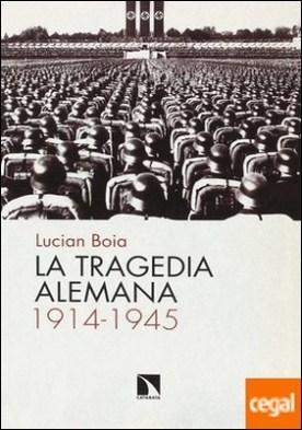 La tragedia alemana, 1914-1945
