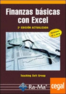 FINANZAS BASICAS CON EXCEL. 2ª EDICION ACTUALIZADA . VERSIONES P7 A 2010 por AA.VV