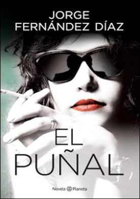 El puñal por Jorge Fernández Díaz PDF