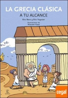 La Grecia Clásica a tu alcance por AA. VV.