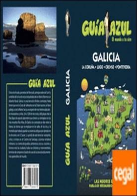 Galicia . GUÍA AZUL GALICIA
