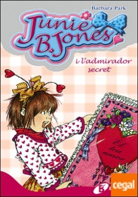 Junie B. Jones i l'admirador secret