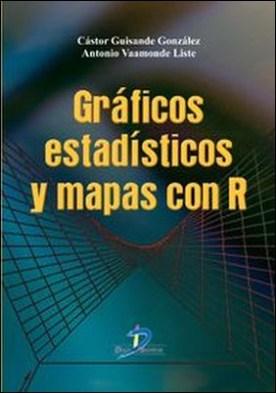 Gráficos estadisticos y mapas con R por Castor Guisande González, Antonio Vaamonde Lise PDF