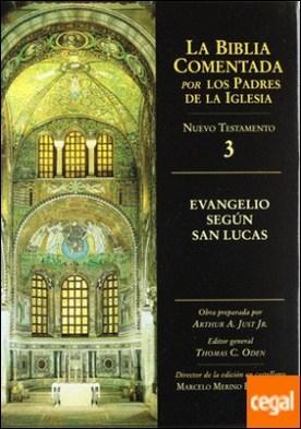 Evangelio según san Lucas por Just Jr, A. A. (eds.) PDF