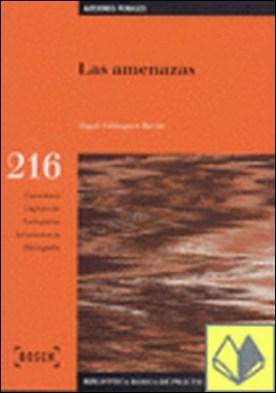Las amenazas . Biblioteca Básica de Práctica Procesal nº 216 por Velázquez Barón, Á. PDF