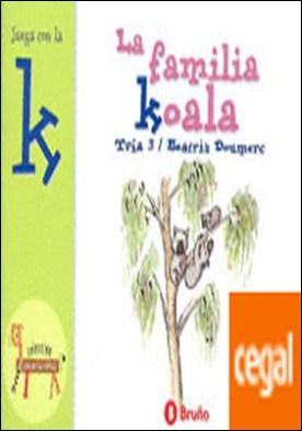 La familia Koala . Juega con la k
