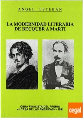 La modernidad literaria de Bécquer a Martí