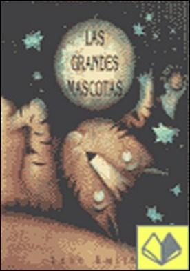 GRANDES MASCOTAS, LAS