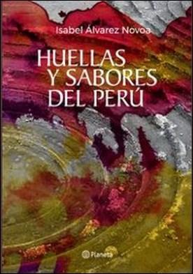 Huellas y Sabores del Perú
