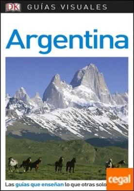 Guía Visual Argentina . Las guías que enseñan lo que otras solo cuentan