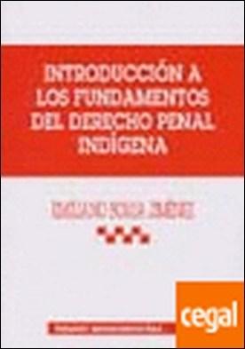 Introducción a los fundamentos del derecho penal indígena