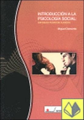Introducción a la psicología social . enfoques teóricos y clásicos