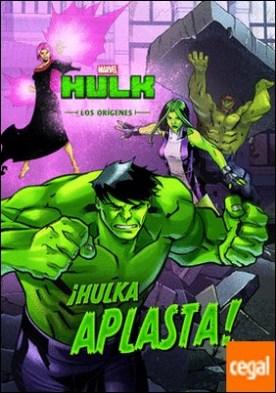 Hulk. Los orígenes. ¡Hulka aplasta! . Cuento
