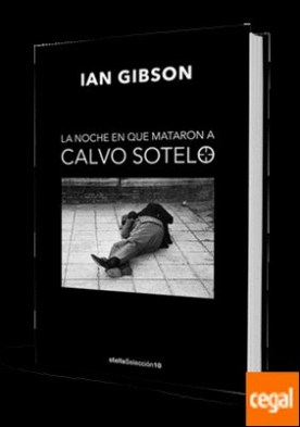 La noche que mataron a Calvo Sotelo