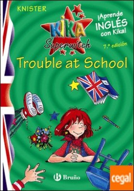 Kika Superwitch Trouble at School