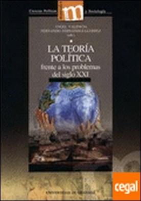 La teoría política frente a los problemas del siglo XXI